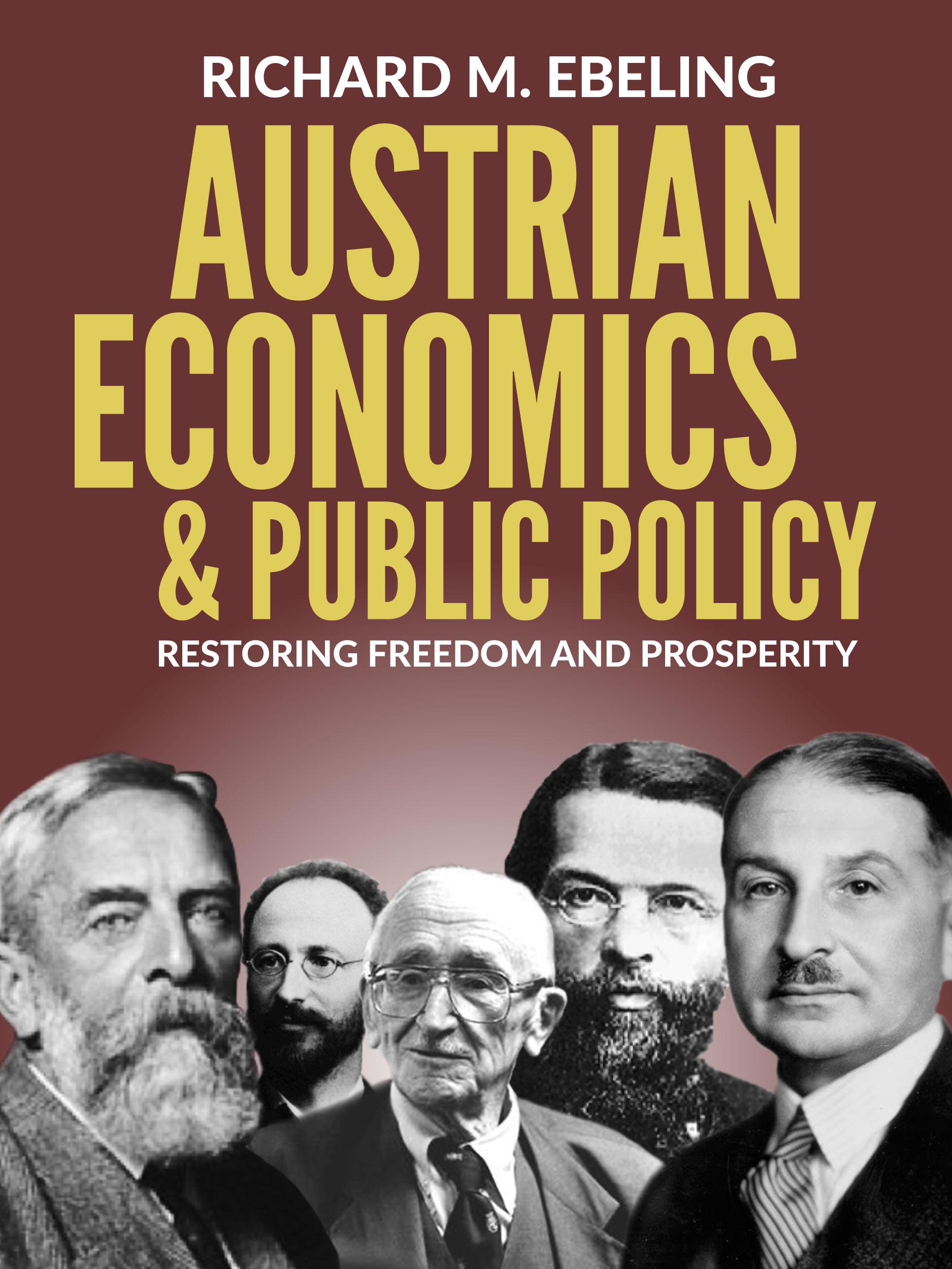 Austrian Economics & Public Policy